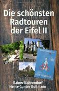 Die schönsten Radtouren in der Eifel II