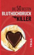 Die 50 besten Blutdruck-Killer