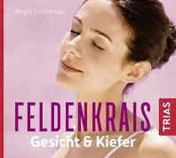 Feldenkrais für Gesicht & Kiefer (Hörbuch)