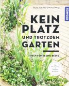 Kein Platz und troztdem Garten