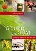 G'sund und Guat