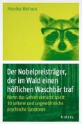 Der Nobelpreisträger, der im Wald einen höflichen Waschbären traf