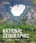National Geographic: Die schönsten Landschaften unserer Erde