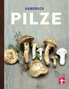 Handbuch Pilze