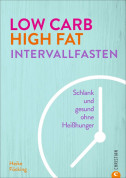 Low Carb High Fat Intervallfasten