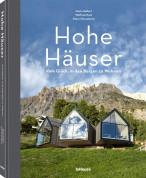 Hohe Häuser, Vom Glück, in den Bergen zu wohnen