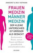 Frauenmedizin - Männermedizin