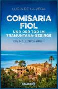 Comisaria Fiol und der Tod im Tramuntana-Gebirge