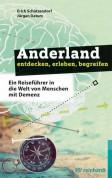Anderland entdecken, erleben, begreifen