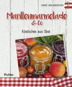 Unsere Lieblingsgerichte: Marillemarmelade & Co