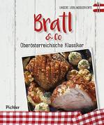 Unsere Lieblingsgerichte: Bratl & Co