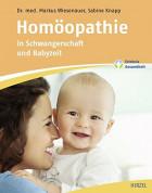 Homöpathie in Schwangerschaft und Babyzeit