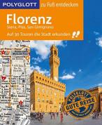 POLYGLOTT Reiseführer: Florenz zu Fuß entdecken