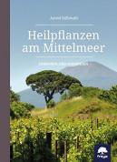 Heilpflanzen am Mittelmeer