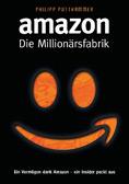 Amazon - Die Millionärsfabrik