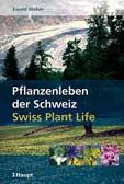 Pflanzenleben der Schweiz\Swiss Plant Life