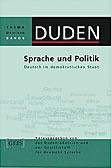 Sprache und Politik. Duden Thema Deutsch