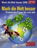 Mach die Welt besser 2008
