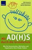 Mit AD(H)S durch die Grundschule
