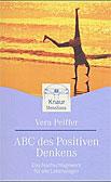 ABC des Positiven Denkens