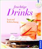 Fruchtige Drinks