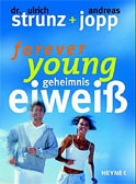 forever young - Geheimnis Eiweiß