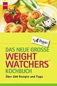 Das neue große Weight Watchers Kochbuch