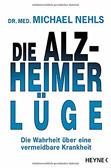 Die Alzheimer Lüge