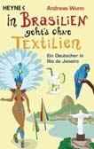 In Brasilien geht´s ohne Textilien