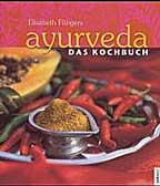 Ayurveda, Das Kochbuch