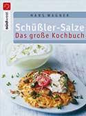 Schüßler Salze - das erste Kochbuch