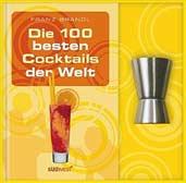Die 100 besten Cocktails der Welt