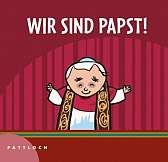 Wir sind Papst!