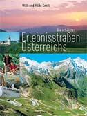 Die schönsten Erlebnisstraßen Österreichs