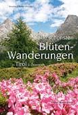 Die schönsten Blütenwanderungen in Tirol und Österreich