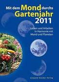Mit dem Mond durchs Gartenjahr 2011