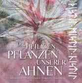 Heilige Pflanzen unserer Ahnen: