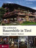 Die schönsten Bauernhöfe in Tirol