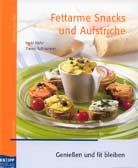 Fettarme Snacks und Aufstriche