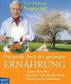 Das grosse Buch der gesunden Ernährung