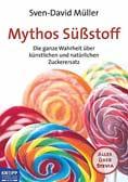 Mythos Süßstoff