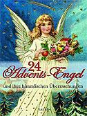 24 Advents-Engel und ihre himmlischen Überraschungen