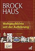 Brockhaus Weltgeschichte seit der Aufkärung