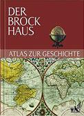 Der Brockhaus Atlas zur Geschichte