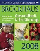 Brockhaus Gesundheit und Ernährung 2008