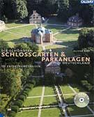 Die schönsten Schloßgärten und Parkanlagen in Deutschland, m. Audio-CD