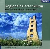Regionale Gartenkultur
