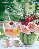 Rezepte aus dem Garten