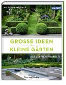 Große Ideen für kleine Gärten