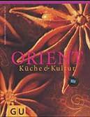 Orient Küche und Kultur